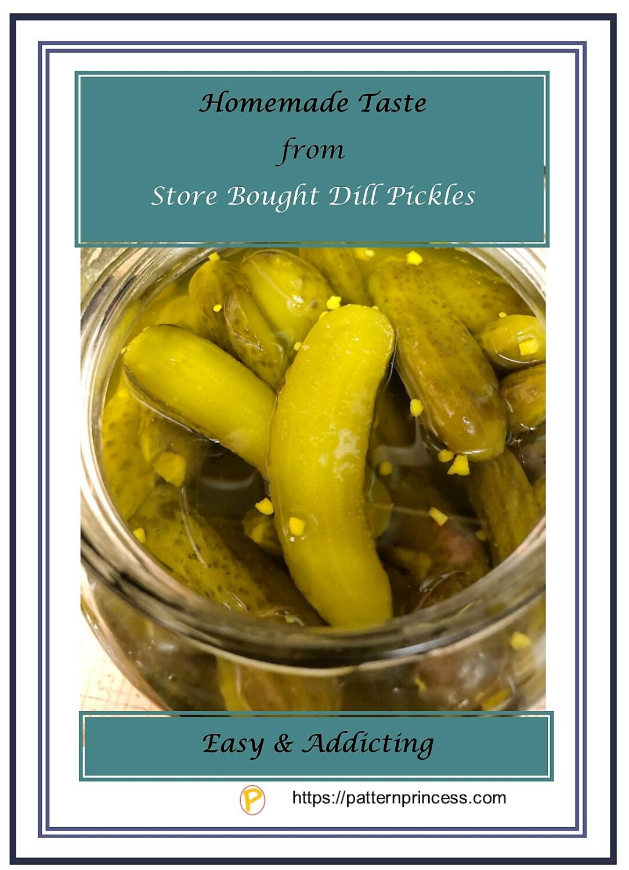 Homemade Taste from Store Bought Pickles 1