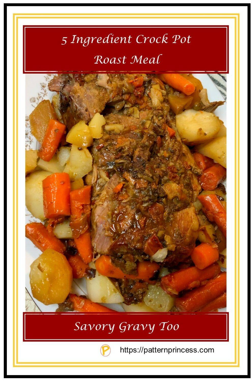5 Ingredient Crock Pot Roast meal 1