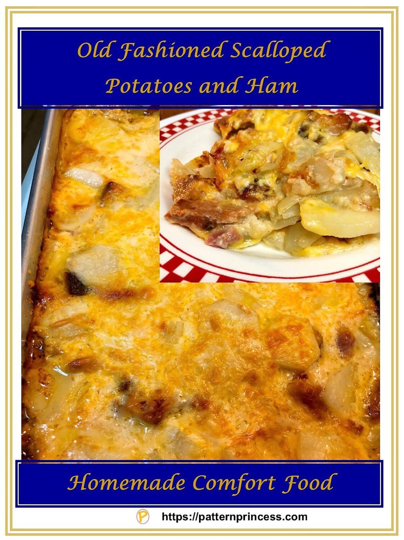 Old Fashion Scalloped Potatoes and Ham