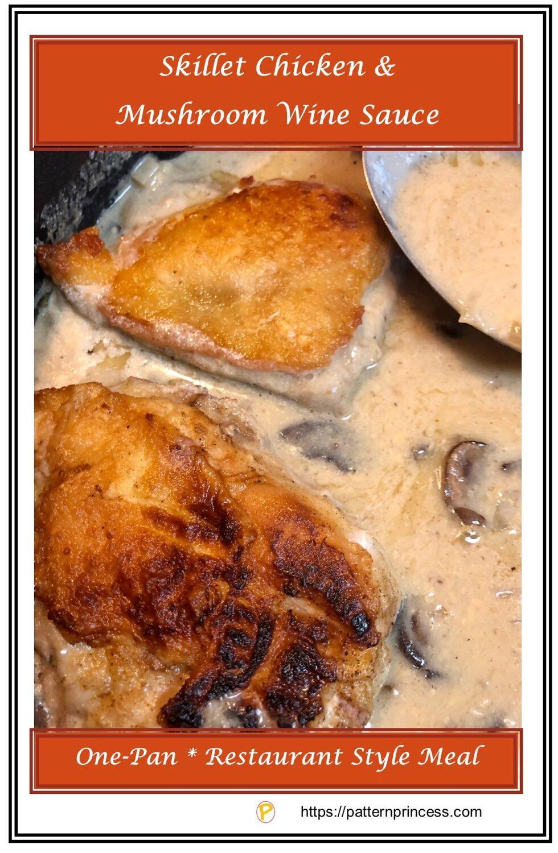 Skillet ChicSkillet Chicken and Mushroom Wine Sauceken and Mushroom Wine Sauce