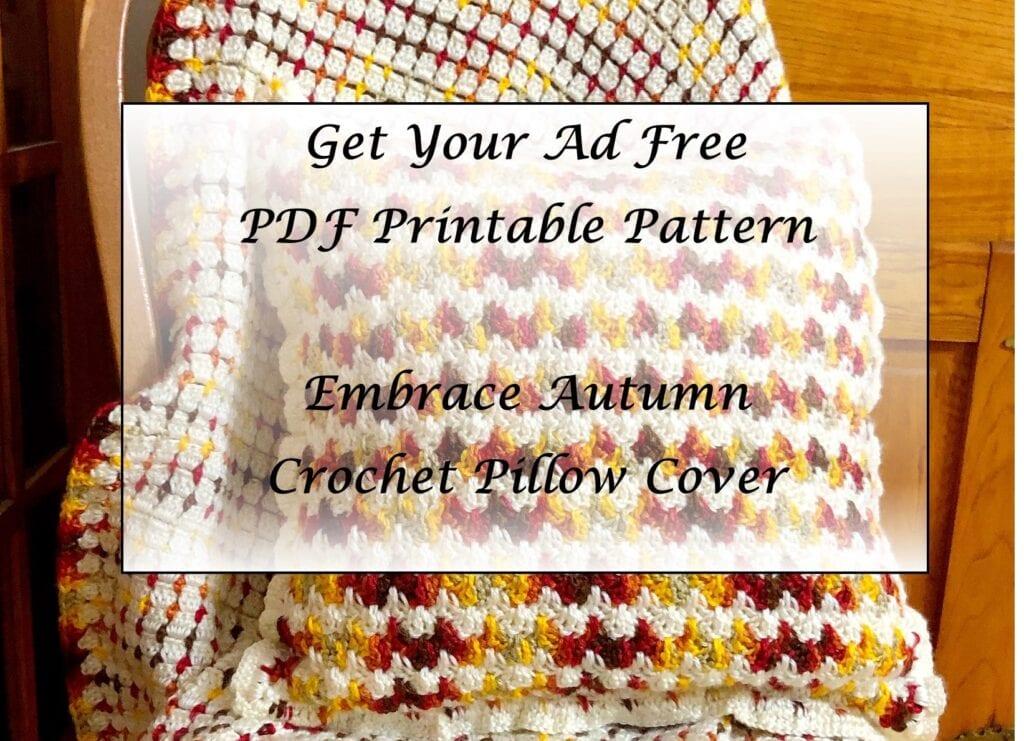 Embrace Autumn Crochet Pillow Cover Printable Pattern