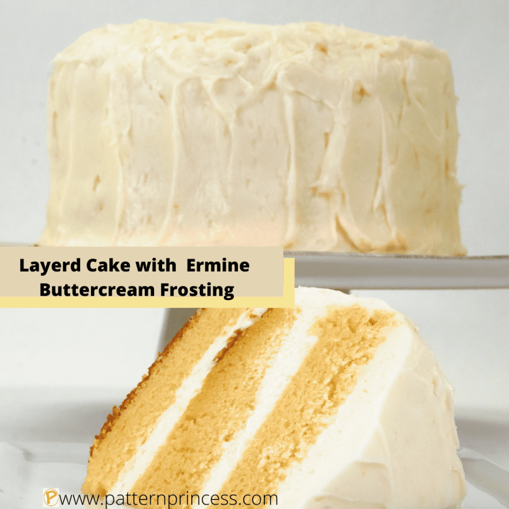 Layered Cake with Ermine Buttercream Frosting