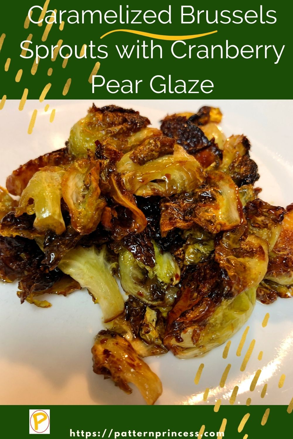 Caramelized Brussels Sprouts with Cranberry Pear Glaze