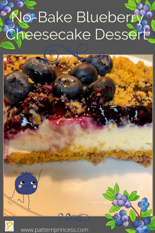 No-Bake Blueberry Cheesecake Dessert