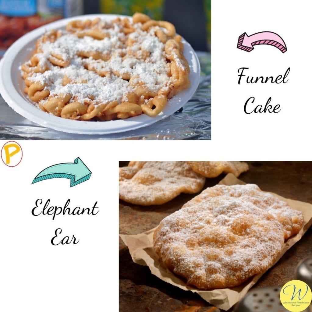 Funnel Cake Versus Elephant Ear