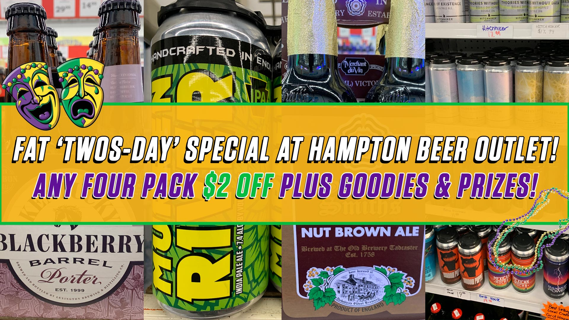 Fat 'Twos-day' Sale at Hampton Beer Outlet