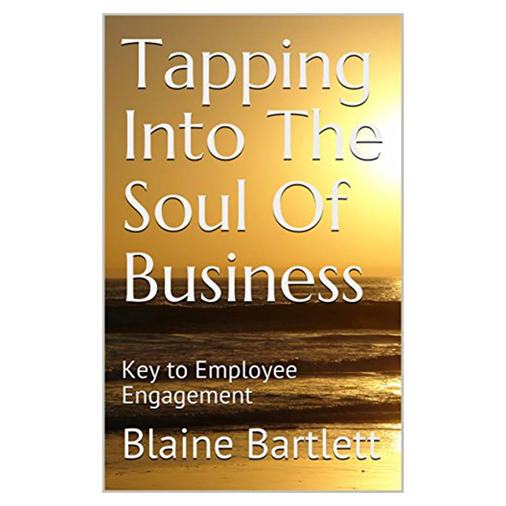 Tapping Into The Soul of Business: Key to Employee Engagement