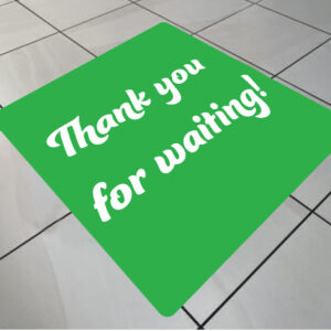 social distancing floor graphic square thank you for waiting