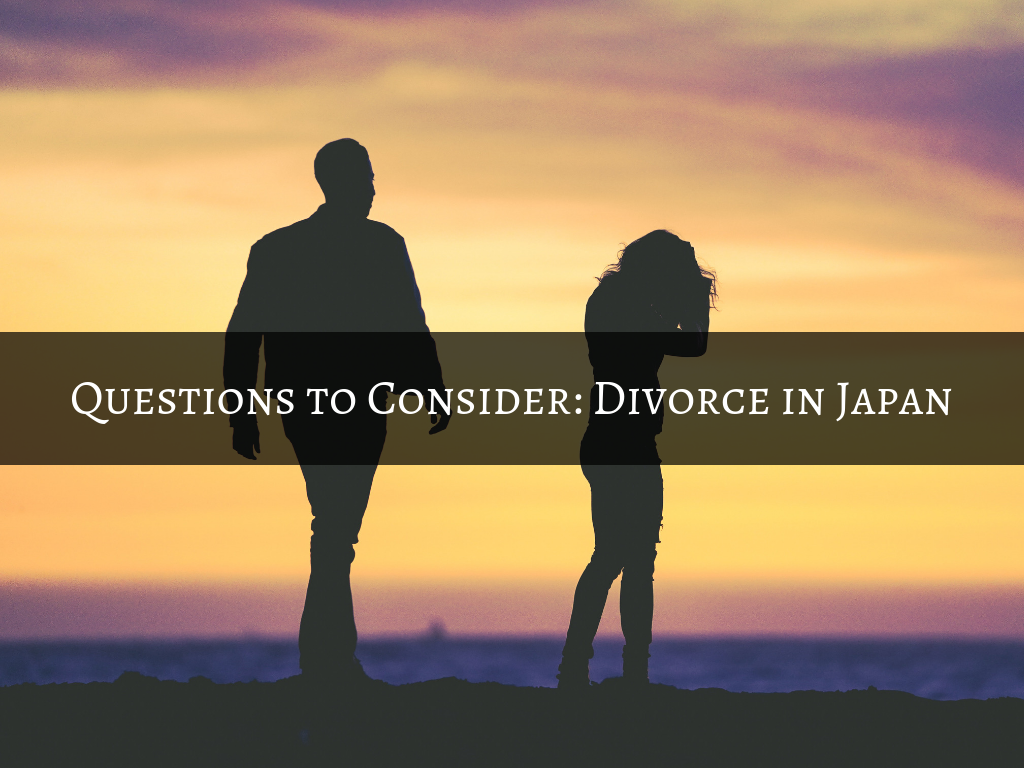 Questions to Consider: Divorce in Japan