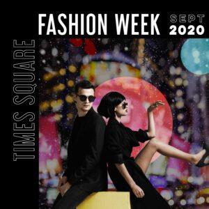 Times Square Fashion Week Press Release