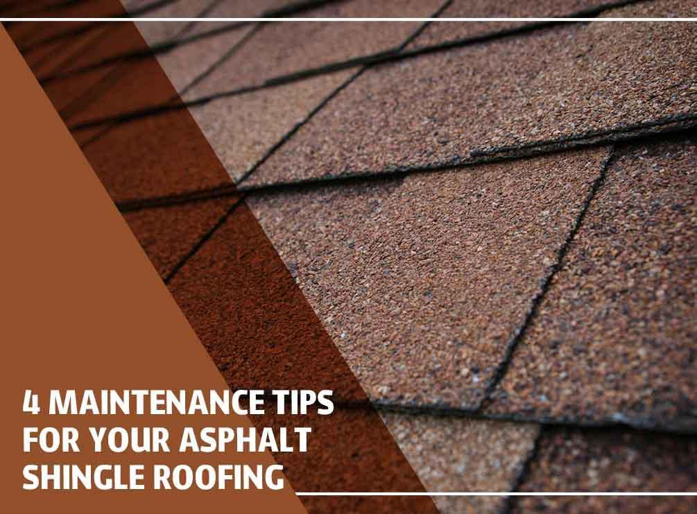 https://secureservercdn.net/50.62.198.97/u4k.b7a.myftpupload.com/wp-content/uploads/2020/04/4-Maintenance-Tips-For-Your-Asphalt-Shingle-Roofing.jpg?time=1596298911