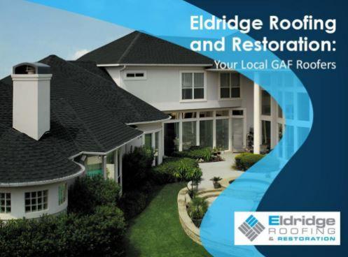 https://secureservercdn.net/50.62.198.97/u4k.b7a.myftpupload.com/wp-content/uploads/2020/04/Eldridge-Roofing-and-Restoration-Your-Local-GAF-Roofers.jpg?time=1596298911