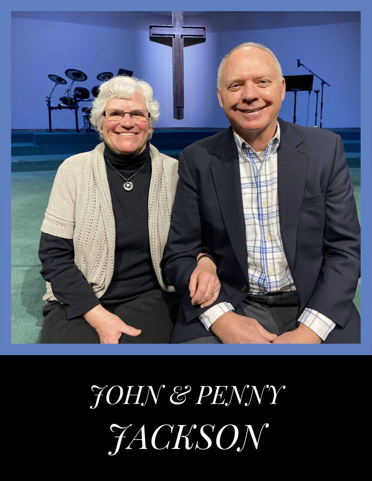 Missionaries John and Penny Jackson