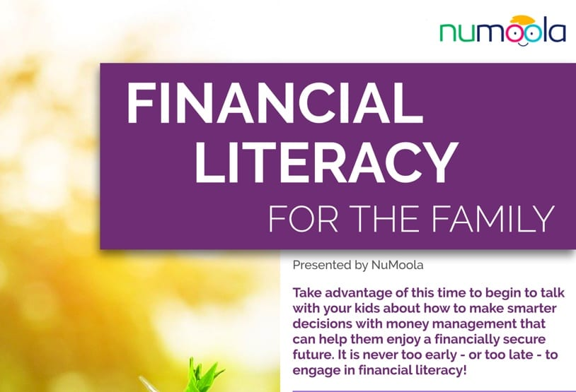 NUMOOLA INSIGHTS: FINANCIAL LITERACY FOR THE FAMILY