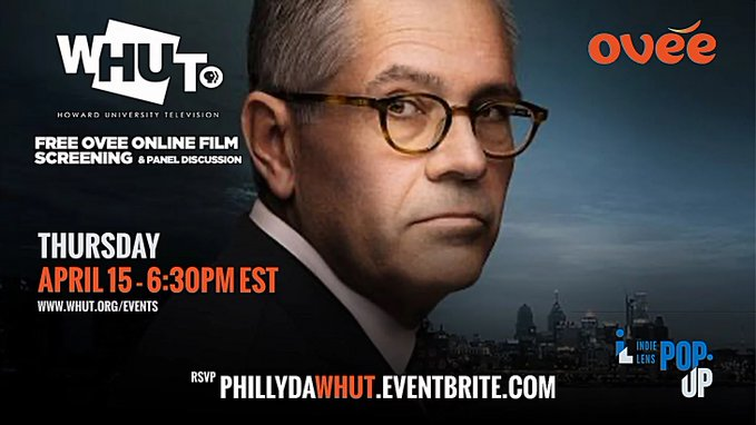 Howard University Television (WHUT) presents: A FREE OVEE Film Screening and Panel Discussion of the PBS FILM – PHILLY DA