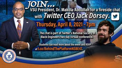 A Conversation With VSU President Dr. Makola Abdullah And Twitter CEO Jack Dorsey