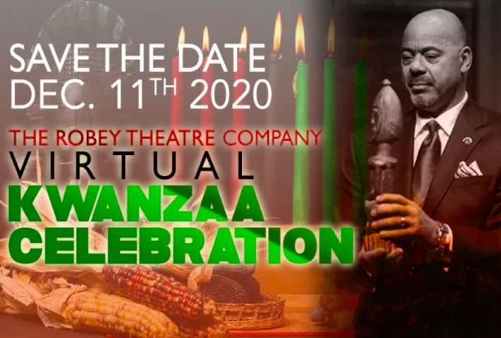 The Robey Theatre Company's Virtual Kwanzaa Celebration