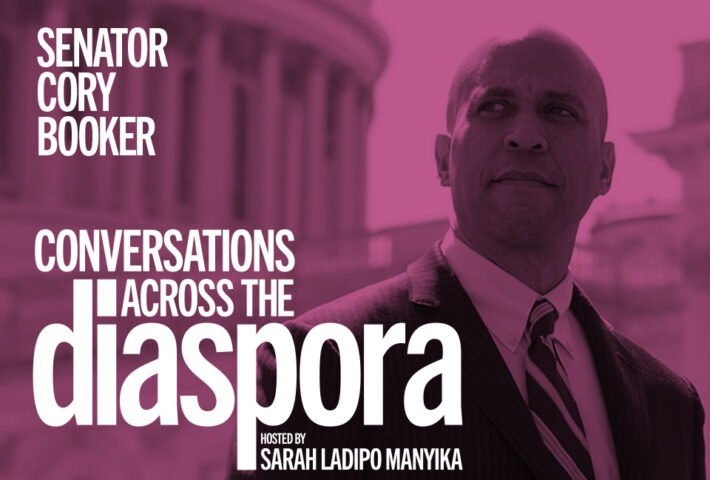 Conversations Across the Diaspora with guest Senator Cory Booker
