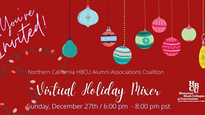 HBCU Annual Holiday Mixer – A Virtual Affair