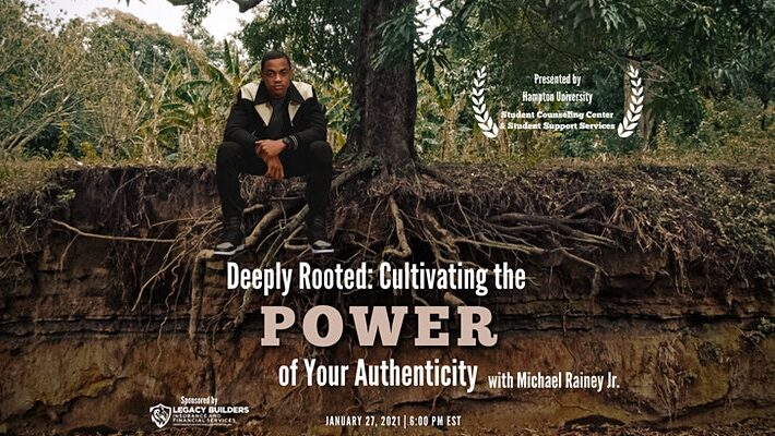 Deeply Rooted: Cultivating the Power of Your Authenticity