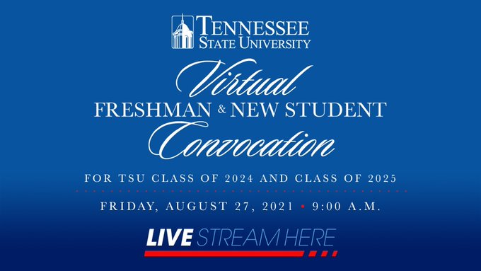 Tennessee State's Virtual Freshman and New Student Convocation