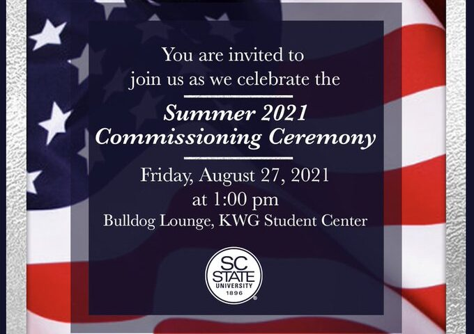 SC State University's Summer 2021 Commissioning Ceremony