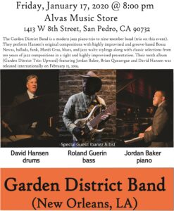Alvas Showroom Performance Friday, January 17th, 2020 Garden District Band (Trio)