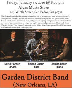 Alvas Showroom Performance Friday, January 17th, 2020 Garden District Band (Trio)