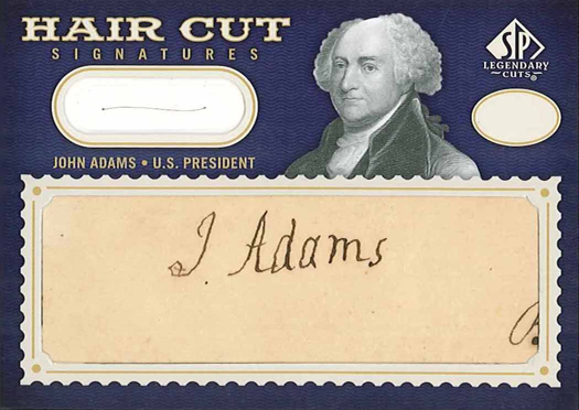 """A very rare 2009 SP Legendary Cuts John Adams """"Hair Cuts"""" card featuring his signature and a strand of his actual hair"""