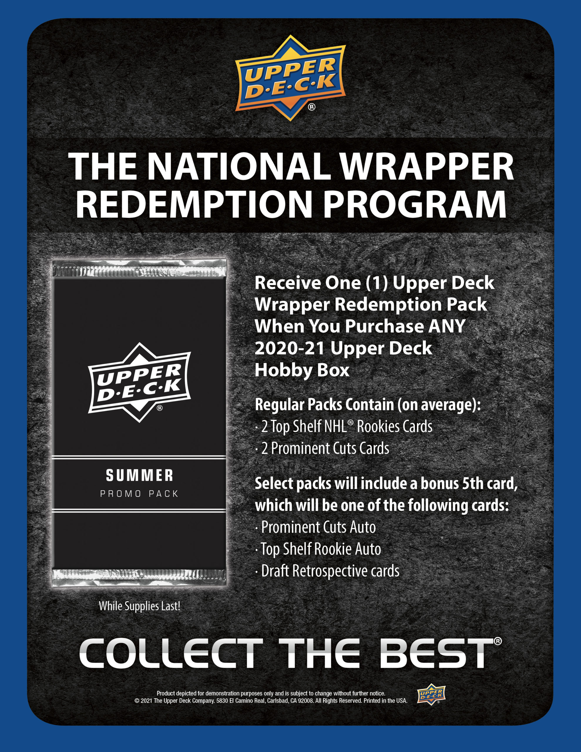 Upper deck wrapper redemption program