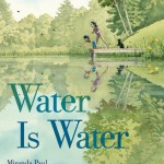 Water is Water Receives Starred Reviews
