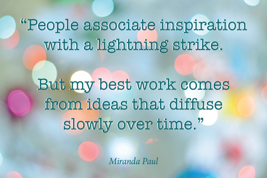 Quote about writing and inspiration from author Miranda Paul