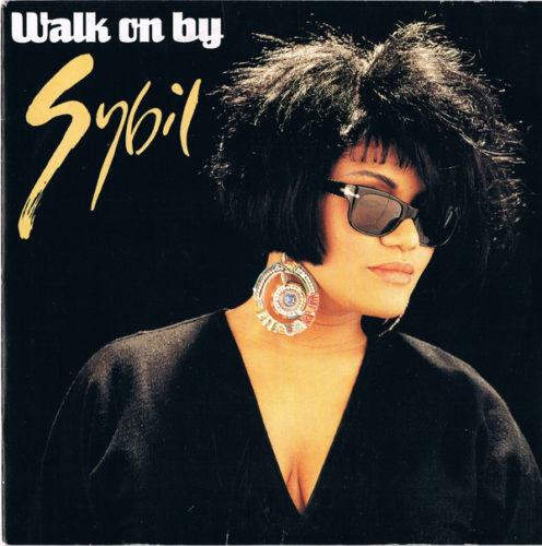 Walk On By, by Sybil. SpotifyThrowbacks.com