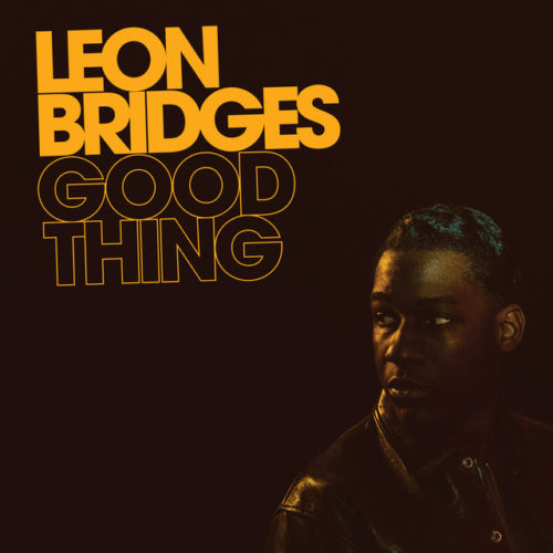 """Leon Bridges's """"You Don't Know (2018),"""" in my opinion , is the best new classic dance sound almost at the end of the year."""