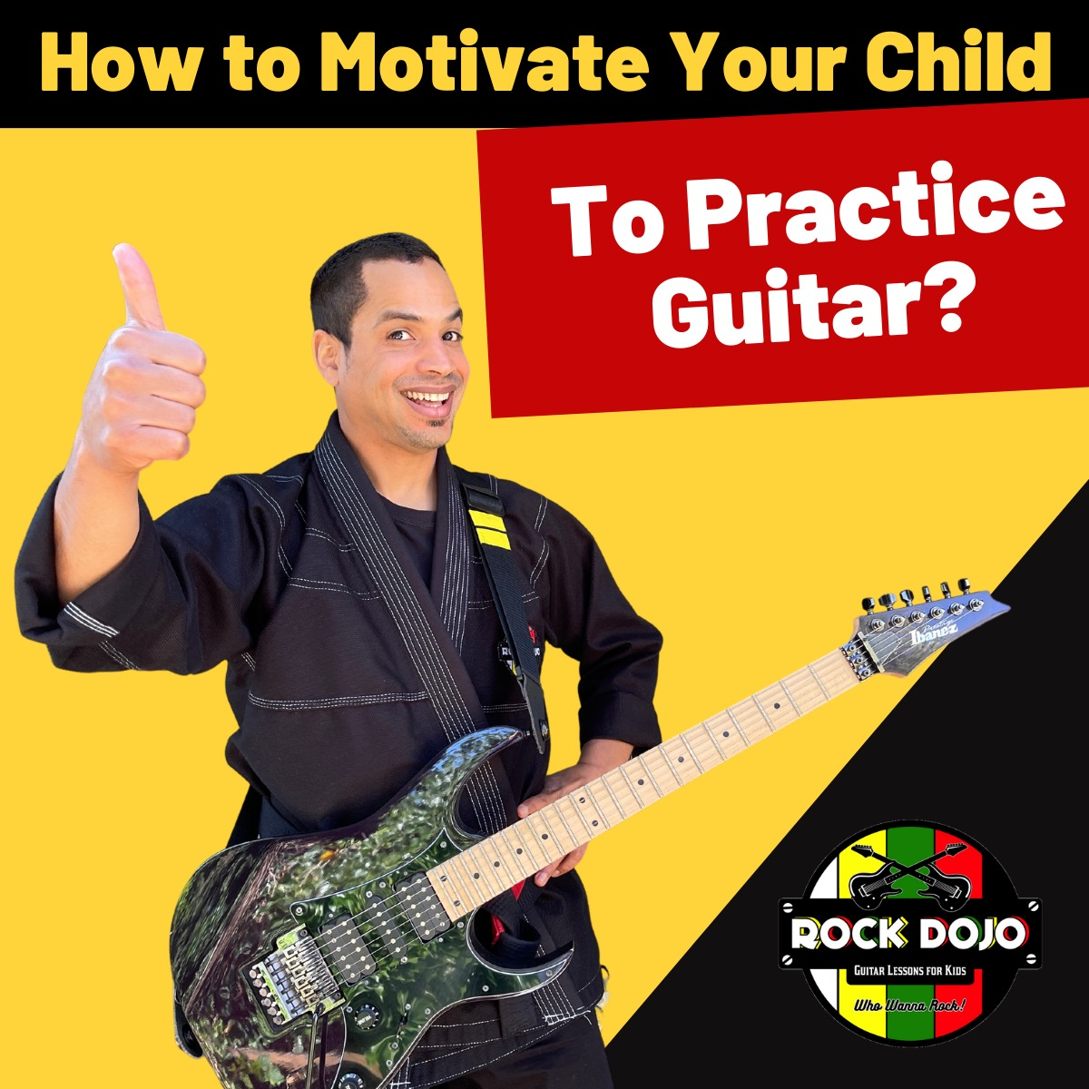 How to Motivate Your Child to Practice Guitar