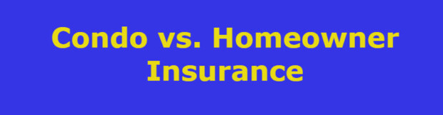 Difference between Condominum Insurance and Homeowners Insurance