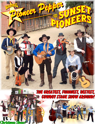 Pioneer pepper & The Sunset Pioneers Wild West Musical Stage Show. Cowboy Songs. Old West Music.