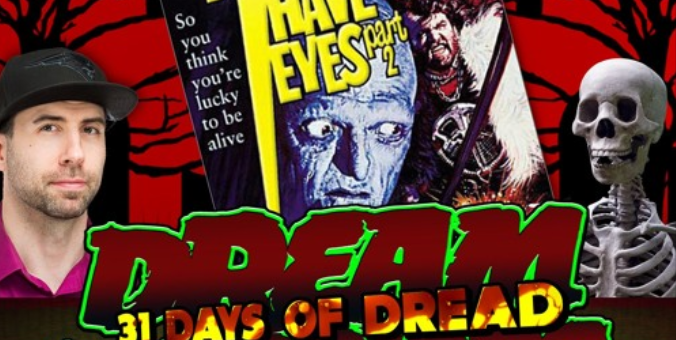 Dream Warriors – 31 Days of Dread – Day 29 – The Hills Have Eyes Part 2