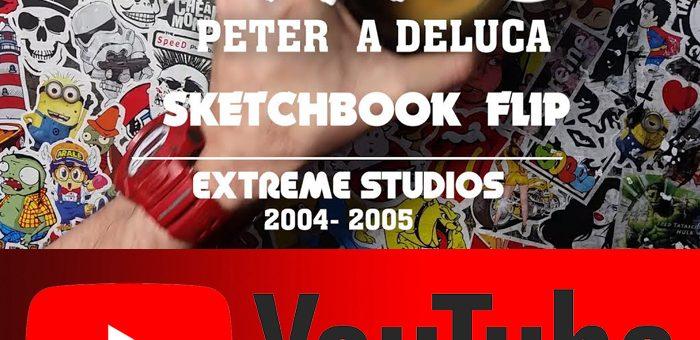 Rob Liefeld Extreme Studios Sketchbook Flip – AKAPAD Peter A DeLuc
