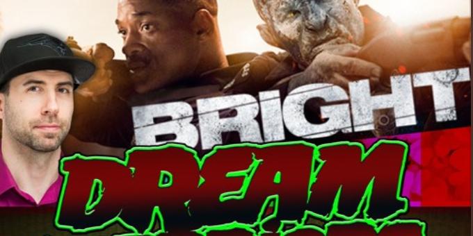 Bright from Netflix is a content treasure trove – Dream Warriors 61