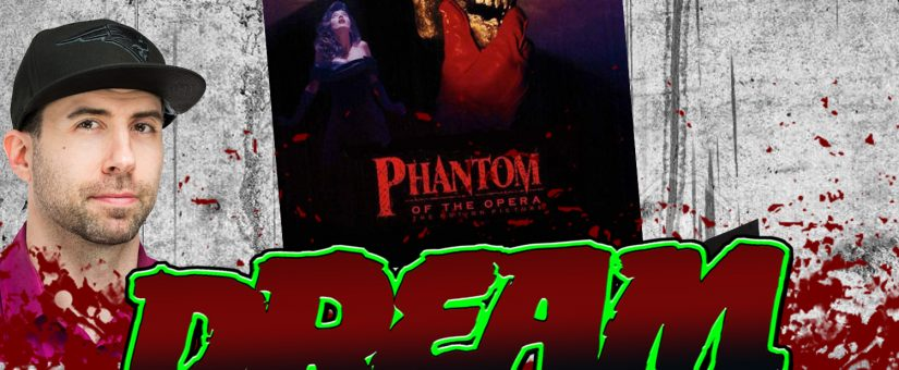 PHANTOM OF THE OPERA – Day 29 of the 31 Days of Dread