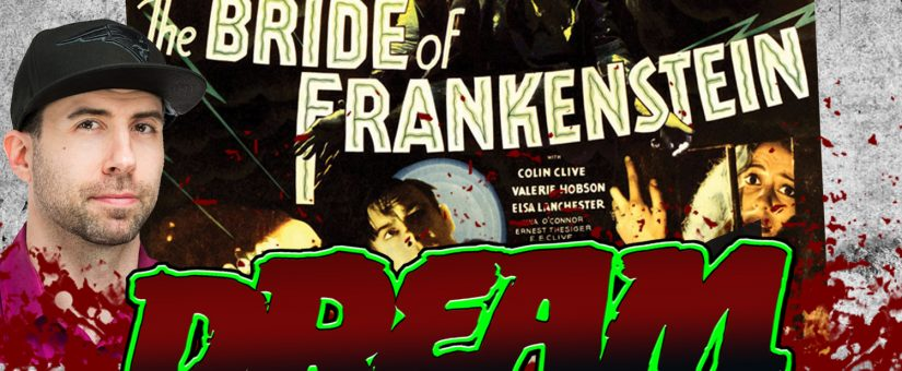 BRIDE OF FRANKENSTEIN – Day 30 of the 31 Days of Dread