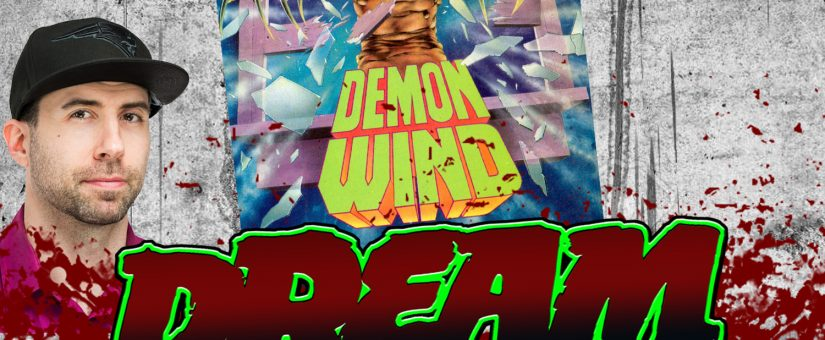 DEMON WIND – Day 8 of the 31 Days of Dread