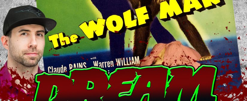 THE WOLF MAN – Day 11 of the 31 Days of Dread