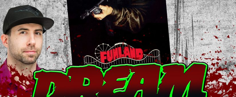 FUNLAND – Day 9 of the 31 Days of Dread