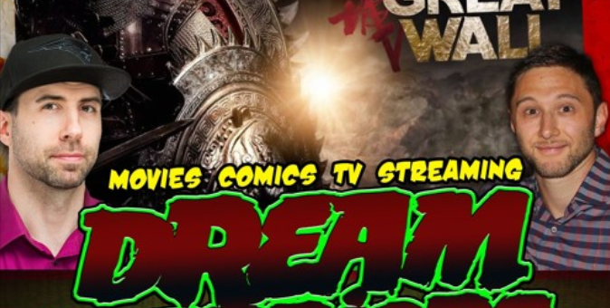 #77 The Great Wall is a great…. Dream Warriors Podcast