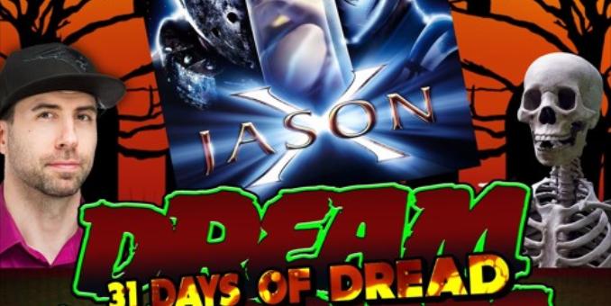 Dream Warriors – 31 Days of Dread – Day 13 – Jason X