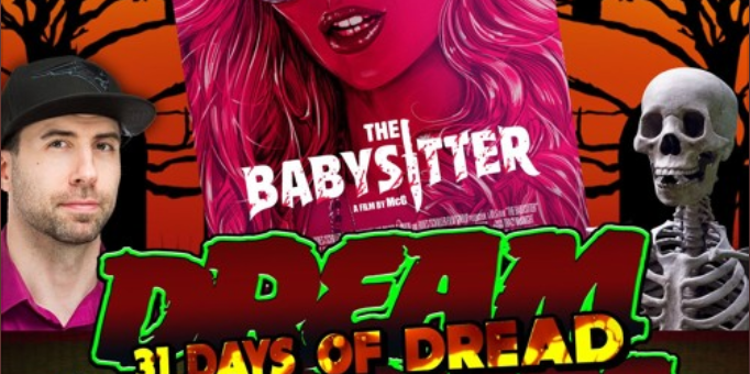 Dream Warriors – 31 Days of Dread – Day 16 – Babysitter
