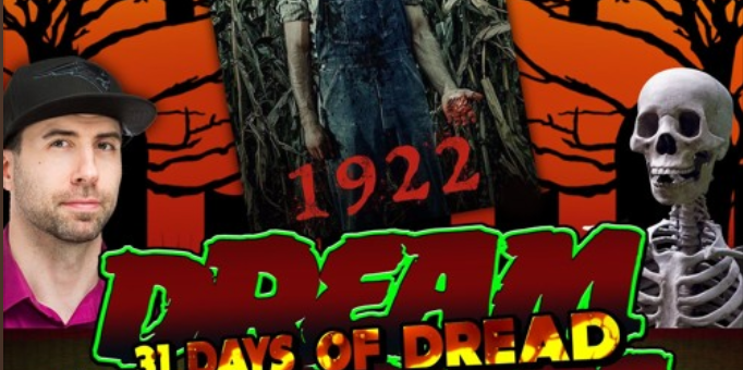 Dream Warriors – 31 Days of Dread – Day 19 – 1922