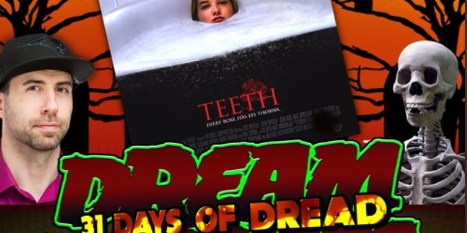 Dream Warriors – 31 Days of Dread – Day 20 – Teeth